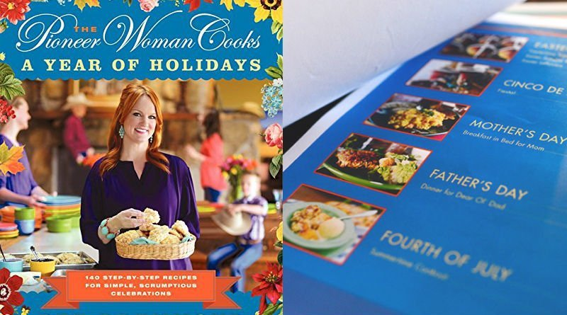 The Pioneer Woman Cooks a Year of Holidays Cookbook