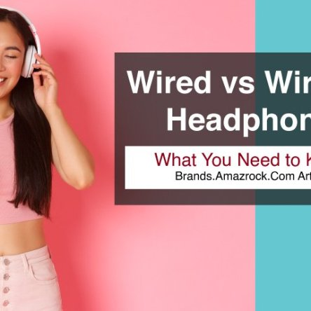Wired vs Wireless Headphones: What You Need to Know