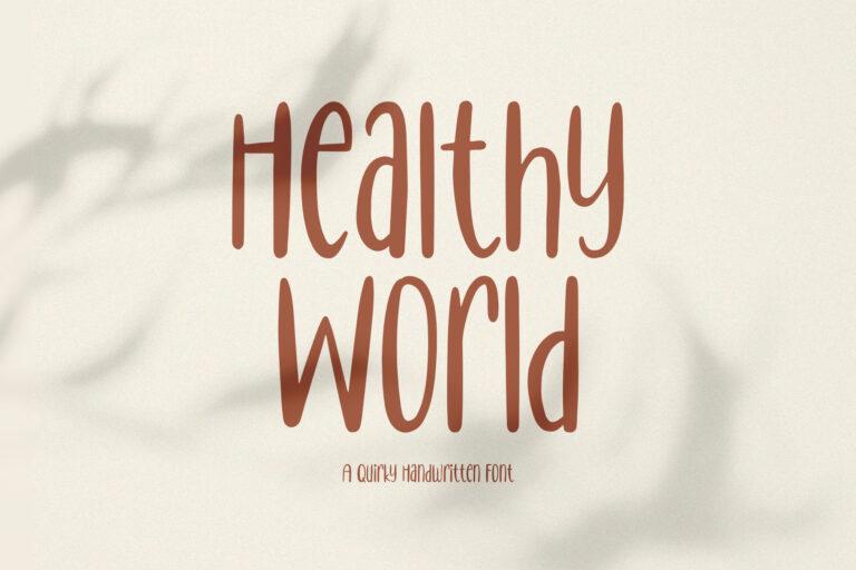 Healthy World // Handwritten Font