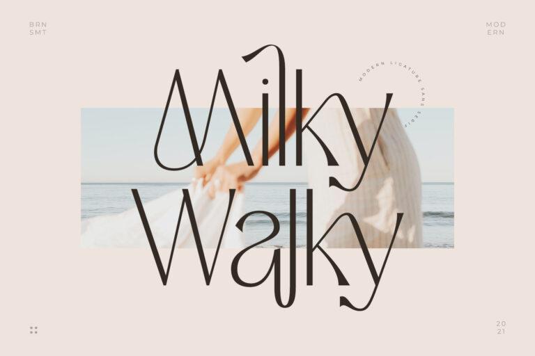 Milky Walky - Ligature Sans Serif