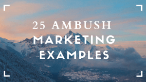 Ambush marketing examples