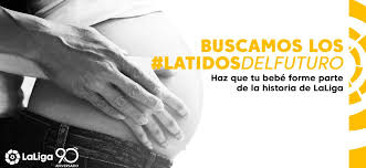 3,000 pregnant women take part in #LatidosDelFuturo, the LaLiga project searching for the football fans of the future - Brand Spur