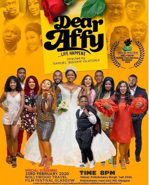 Nollywood Travel Film Festival Set To Showcase ''Dear Affy'' In Glasgow, UK - Brand Spur