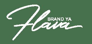Brand-Ya-Flava
