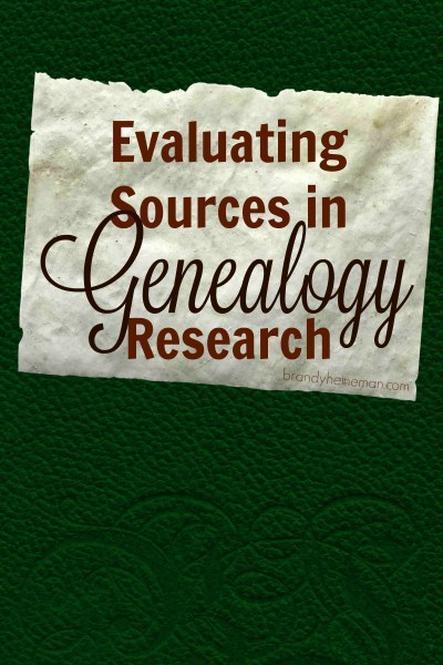 evaluate sources genealogy research