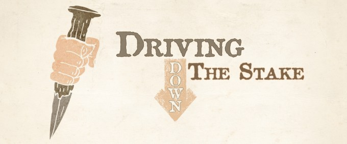 Driving Down The Stake