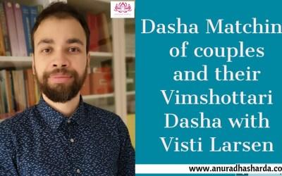 DASHA MATCHING OR DASHA KUTA FOR COUPLES with VISTI LARSEN (4/4)
