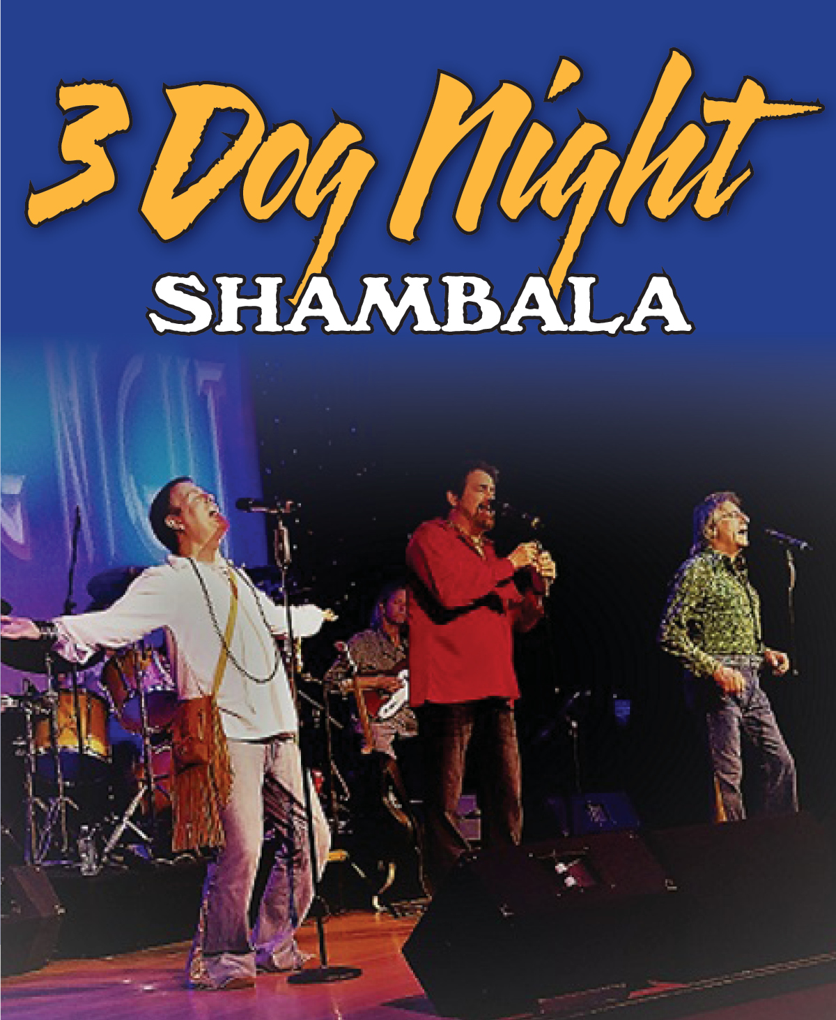 3_Dog_Night_Shambala_Branson_Show