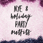 Holiday & NYE Outfits