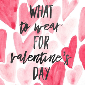 IMG 1326 - What To Wear For Valentine's Day