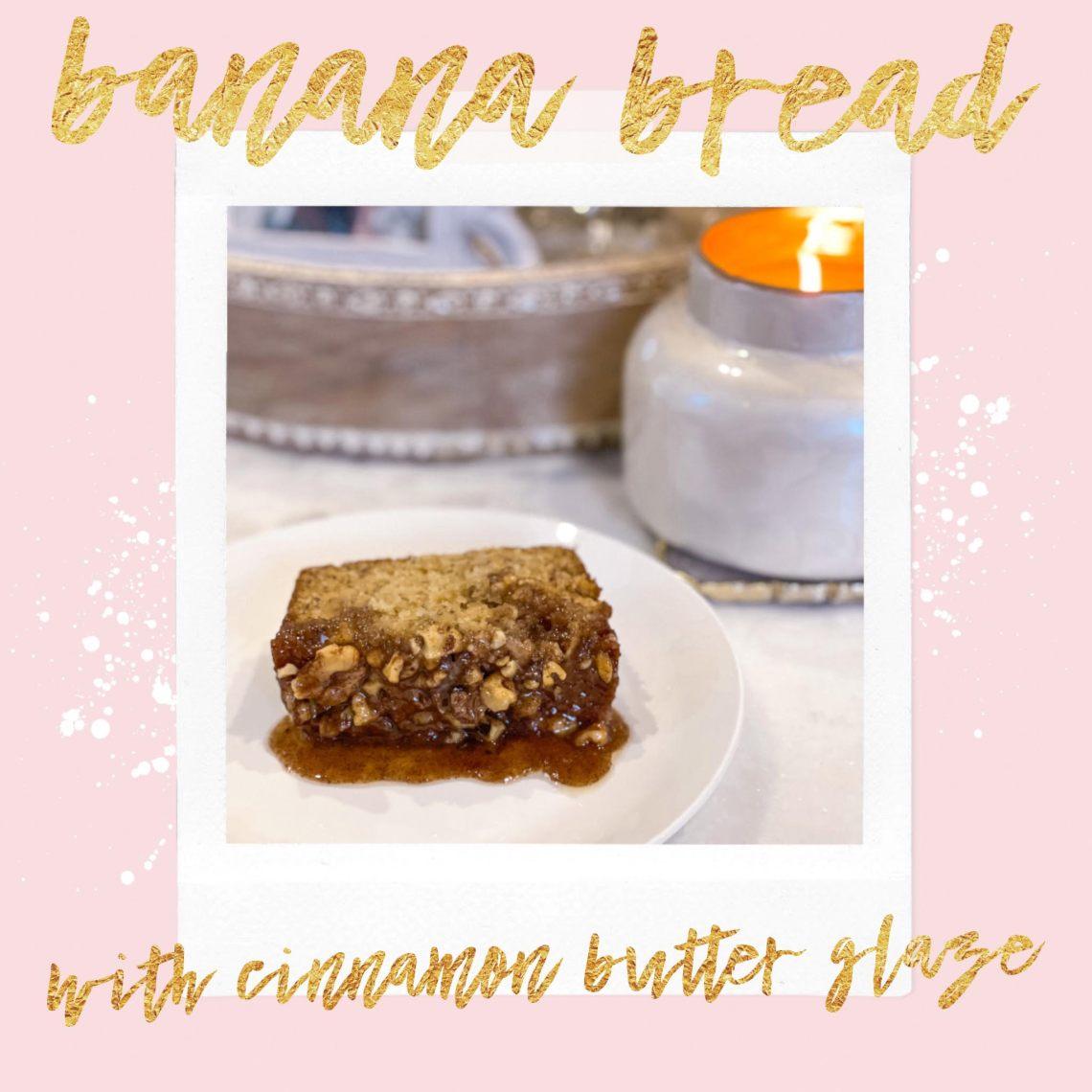 unnamed - Banana Bread With Cinnamon Butter Glaze