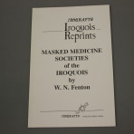 Iroqrafts: Masked Medicine Society of the Iroquois