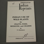 Iroqrafts: Indian Use of Wild Plants