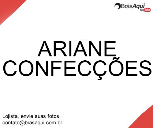 Ariane Confecções