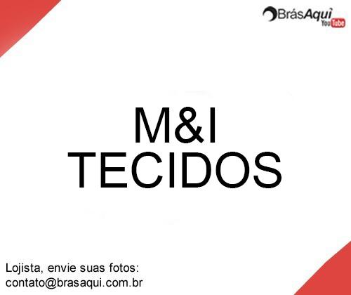 M&I Tecidos