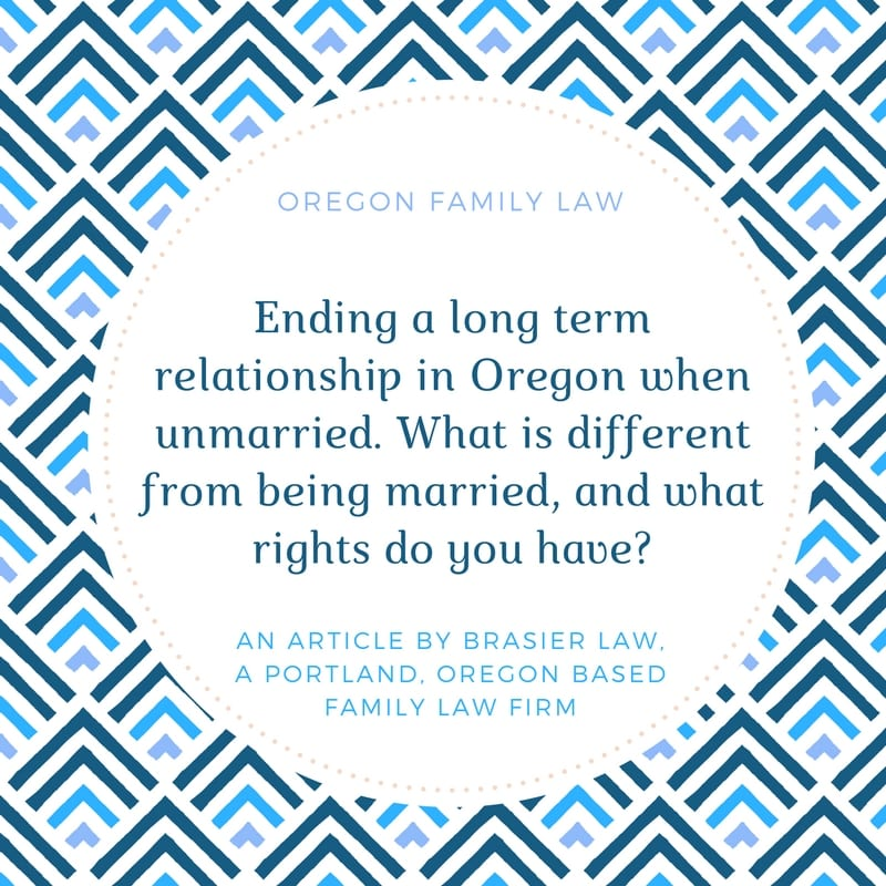 Ending a Long Term Relationship When Unmarried in Oregon