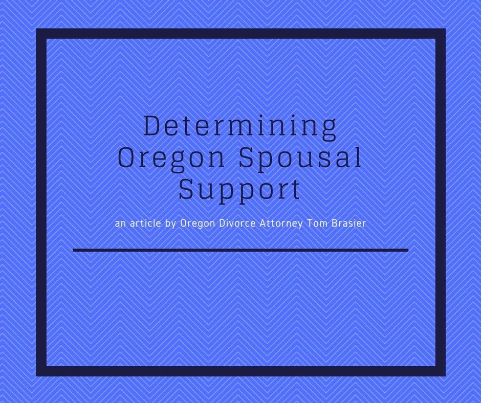 Determining Oregon Spousal Support