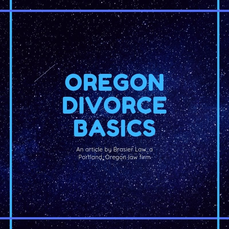 Oregon Divorce Basics