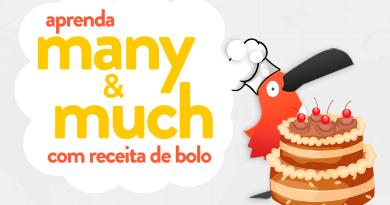 passarinho ensina as diferenças entre many e much com receita de bolo