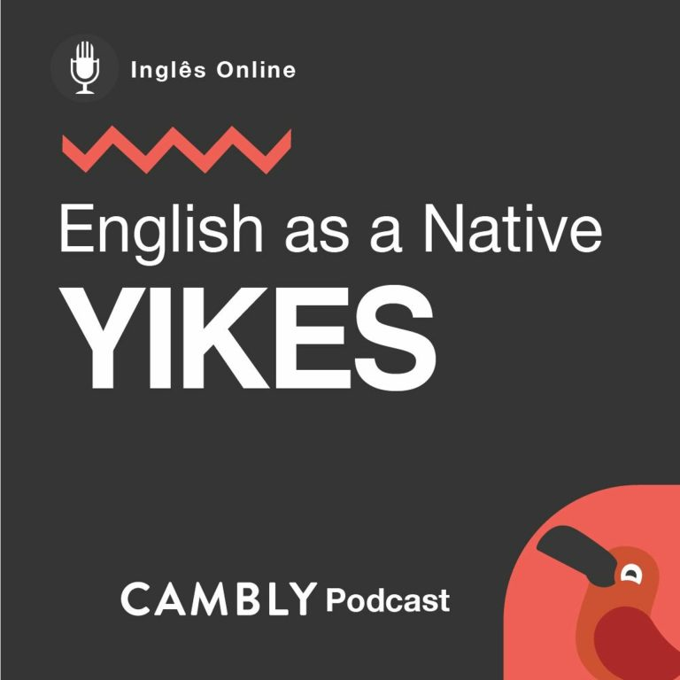 Ep 205. O que significa 'yikes' em Inglês? | English as a Native