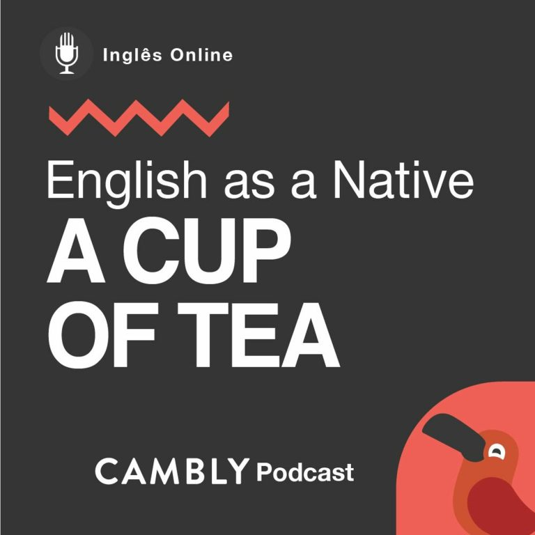 Ep 208. O que significa 'a cup of tea' em Inglês? | English as a Native