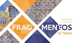 """Exposição coletiva """"Fragmentos de tema"""" em Portugal"""