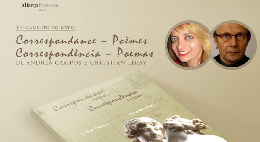 Christian Leray e Andrea Campos lançam livro de poesias na AF do Recife