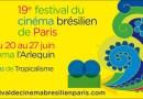 19ème édition du Festival du Cinéma Brésilien de Paris