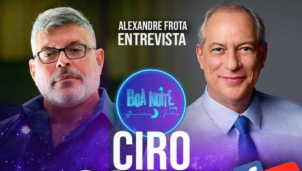 Ciro Gomes debate eleições ao vivo com Alexandre Frota às 17h