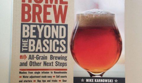 Page de couverture du livre Homebrew Beyond The Basics, le guide du brasseur amateur pour passer au niveau supérieur