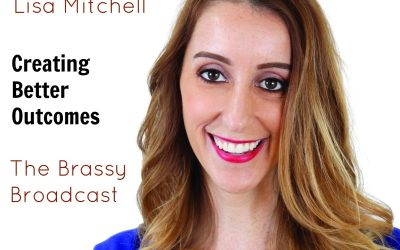 BB67: Lisa Mitchell – How to Create Better Outcomes with Better Communication