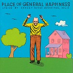 Place of General Happiness Lyrics by Ernest Noyes Brookings Vol. 2 Duplex Planet ESD 80522 1995 Skin