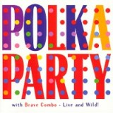 Polka Party - Live and Wild