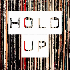 Hold Up Podcast https://soundcloud.com/holduppod