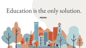 Education is the only solution. Malala trees and a cityscape