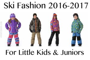 Oh the Cuteness! Ski Fashion 2016 for Little Kids and Juniors