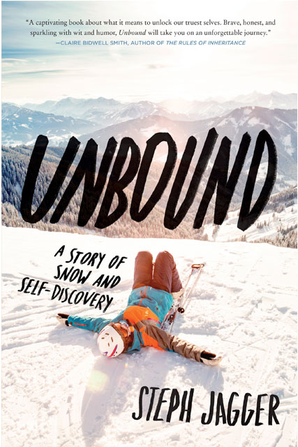 book cover of unbound a story of snow and self-discovery by steph jagger