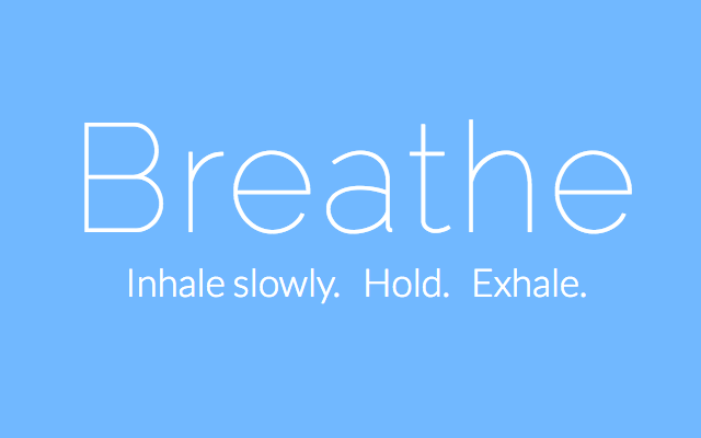 a reminder to breathe, inhaling slowing and then exhaling to relax