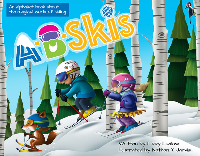 the cover of A-B-Skis! An alphabet book for young skiers