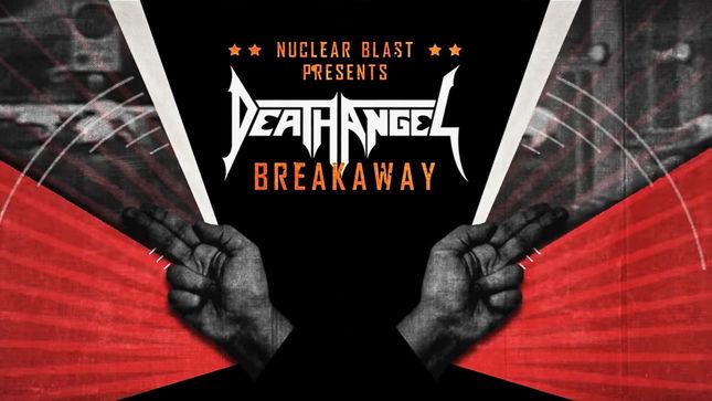 "DEATH ANGEL Release ""Breakaway"" Lyric Video"