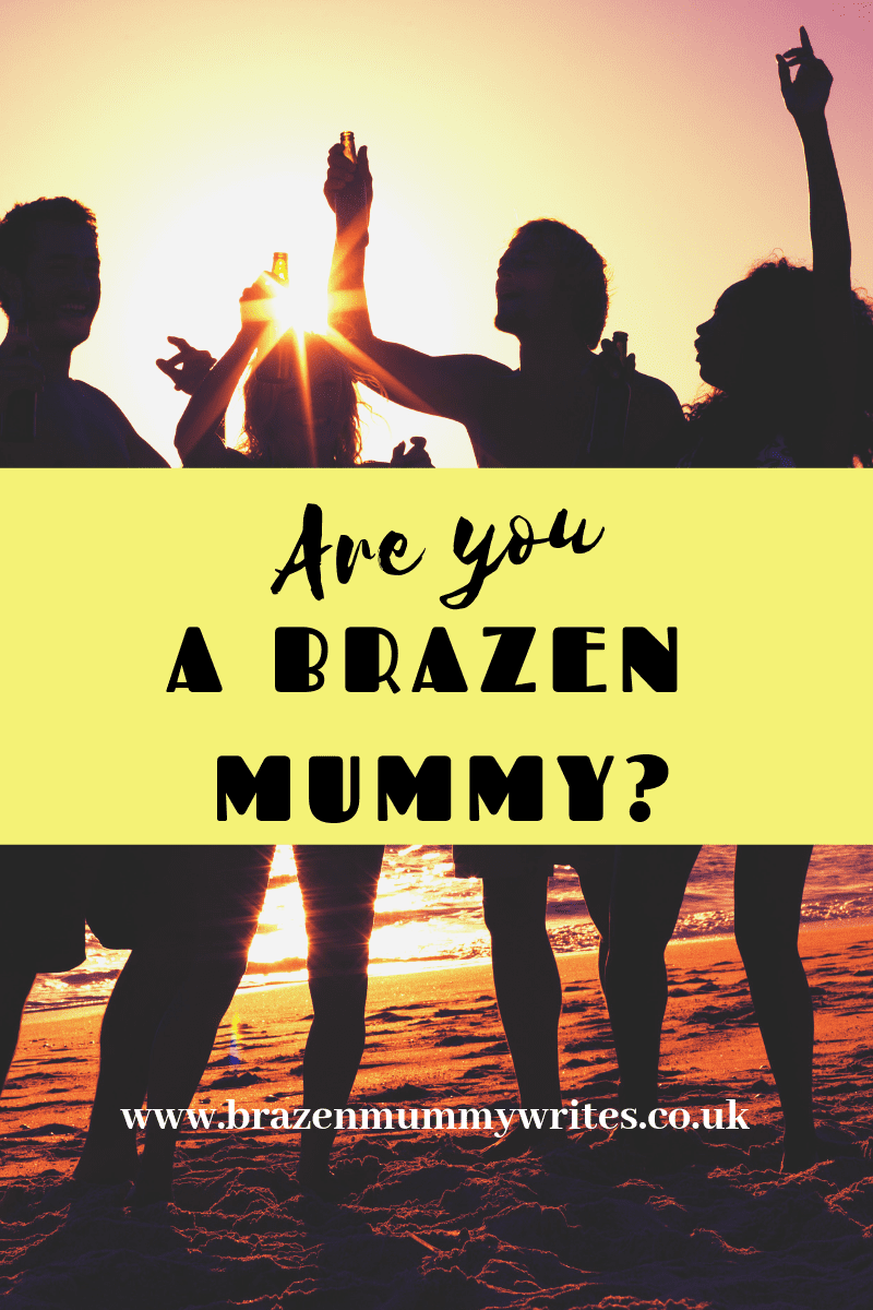 Take this quiz to see if you are a brazen mummy.