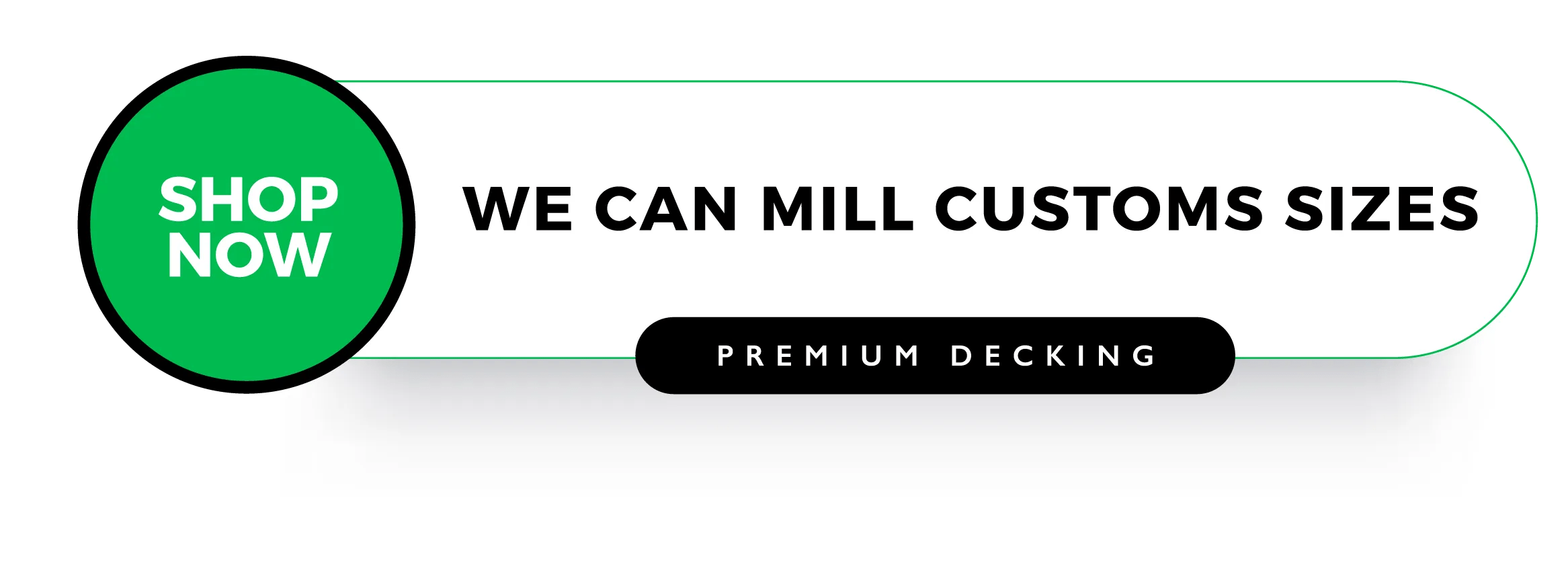 SHOP NOW - WE CAN MILL CUSTOMS SIZES