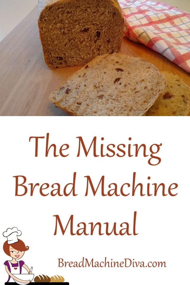 Williams Sonoma Bread Machine Manual : williams, sonoma, bread, machine, manual, Missing, Bread, Machine, Manual, Recipes