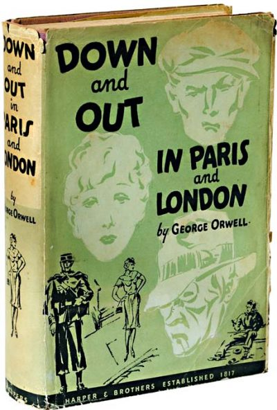 George Orwell, Down and Out in Paris and London, 1933