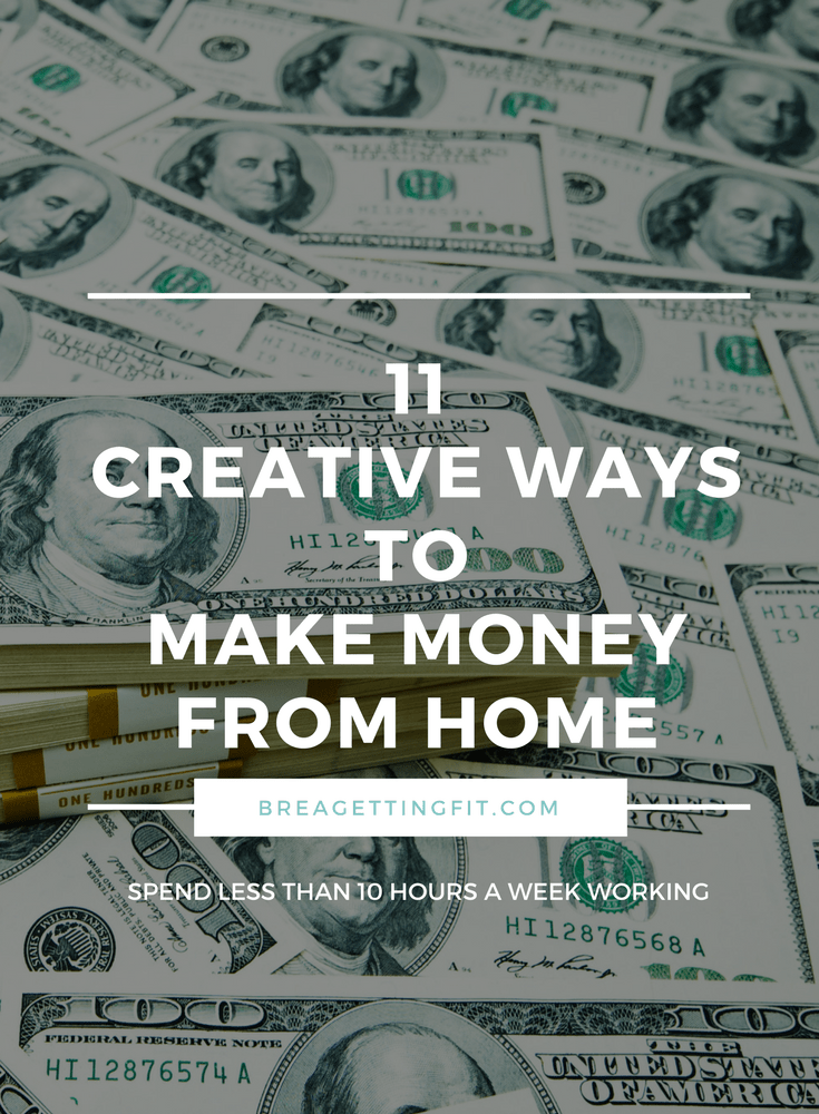 11 Pain Free Ways To Make Money From Home