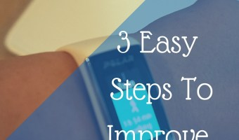 3 Simple Steps To Improve Your Health