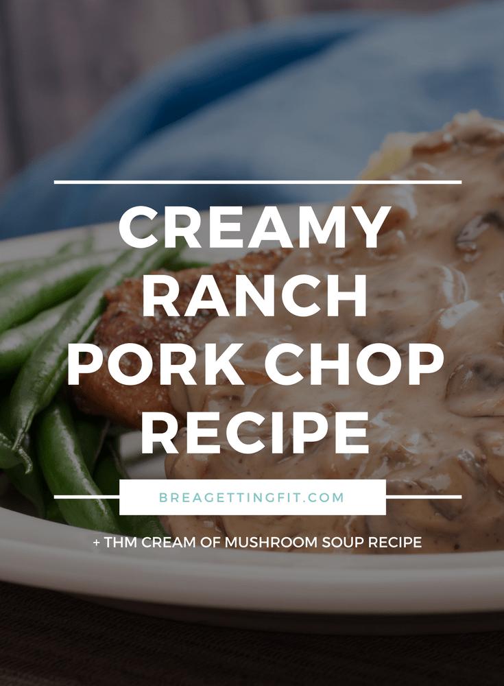 creamy ranch pork chop recipe