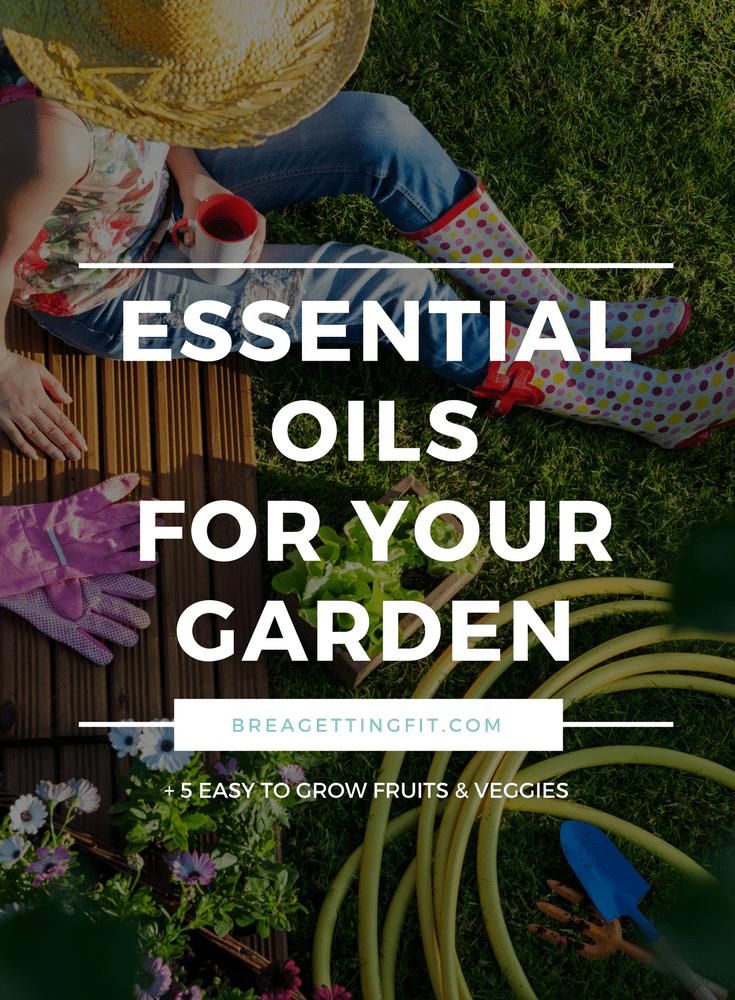 essential oils for your garden