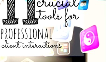 11 Crucial Tools For Professional Client Interaction