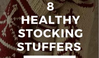 8 Healthy Stocking Stuffer Ideas